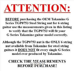 Takamine G Series Acoustic Guitar NUT TGP0753 / Pre Slotted / Genuine OEM Part