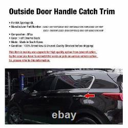 Oem Door Outside Half Chrome Black Handle Catch Trim Pour Kia 2017-20 Sportage Ql