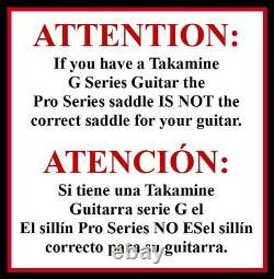 Takamine Pro Series Straight Saddle / Véritable Pièce Oem / Bone Non Coupé -tp0706ae